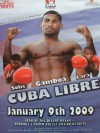 Yuriorkis Gamboa vs Roger Gonzalez Official Onsite Poster Also Featuring Lara And Solis