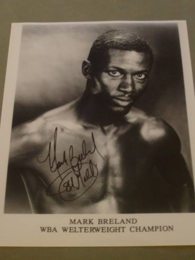 Mark Breland Reputed To Be Americas Greatest Amateur And Former WBA Welterweight Champion SIGNED  Photo
