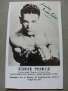 Eddie Peirce Former South African Middleweight Champion Also Fought British Greats Tommy Farr And Jock McAvoy SIGNED And INSCRIBED Photo Card