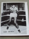 Frank Battaglia Former Middleweight World Title Contender When Challenging Freddie Steele Also Fought Babe Risko SIGNED And INSCRIBED Photo