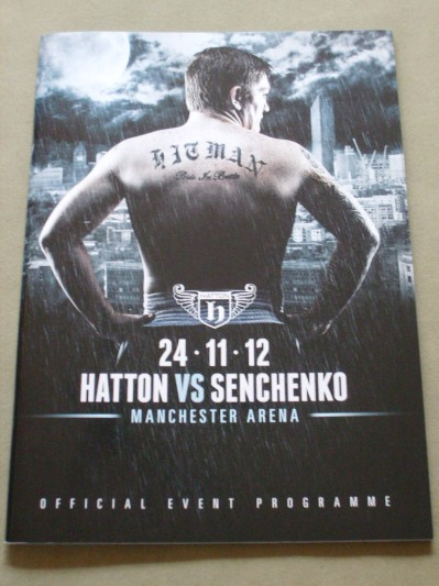 Ricky Hatton vs Vyacheslav Senchenko Welterweight Contest Official Onsite Programme