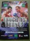 Carl Froch vs George Groves Official Onsite Programme SIGNED By Iconic British Legend Naseem Hamed