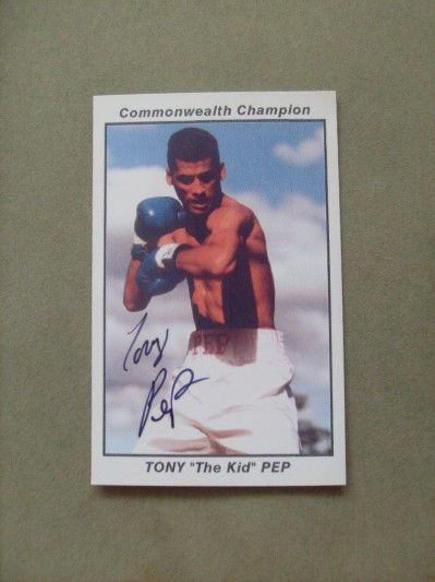Tony Pep Former Commonwealth Super Featherweight Champion And World Title Challenger Who Also Fought Mayweather And Hatton SIGNED Promotional Card