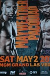 Floyd Mayweather Jr vs Manny Pacquiao WBC And WBO Welterweight Plus WBA Super Welterweight World Title Official Onsite Poster