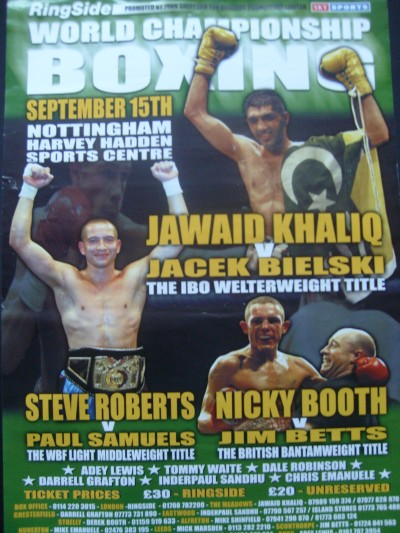 Jawaid Khaliq vs Jacek Bielski Also Steve Roberts vs Paul Samuels and Nicky Booth vs Jim Betts Official Onsite Poster