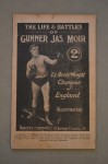 Life And Battles Of Gunner Moir Former Heavyweight English Champion 1906 to 1909 And Challenged Tommy Burns For The World Title Illustrated Booklet