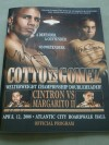 Miguel Cotto and Antonio Margarito SIGNED Official Onsite Programme Also SIGNED By Kermit Cintron and Alfonso Gomez