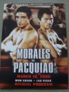 Erik Morales vs Manny Pacquiao I Official Onsite Programme