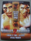 Erik Morales vs Manny Pacquiao II Official Onsite Programme