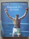 Muhammad Alis Life Lessons MORE THAN A HERO Written And SIGNED By His Daughter Hana Ali